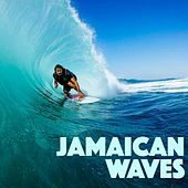 Jamaican Waves von Various Artists