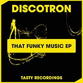 That Funky Music - Single fra Discotron