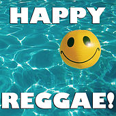 Happy Reggae! by Various Artists