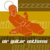 Air Guitar Anthems by Big Jim Sullivan