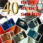 40 Best Rebel Songs de Various Artists