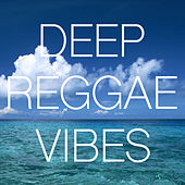 Deep Reggae Vibes de Various Artists