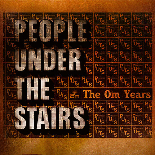 The Om Years by People Under The Stairs