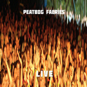 Live by Peatbog Faeries