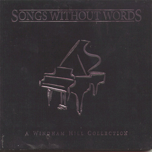 Songs Without Words by Various Artists
