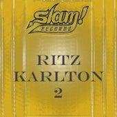Ritz Karlton 2 by Various Artists