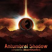 Antumbral Shadow - EP by Various Artists