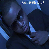 Must D-Nice de D-Nice
