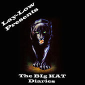 The Big Kat Diaries by Lay Low
