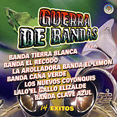 Guerra De Bandas, Vol. I by Various Artists
