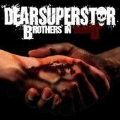 Brothers In Blood de Dear Superstar