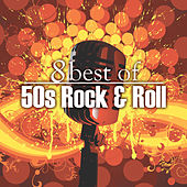 8 Best of 50's Rock 'n' Roll by Various Artists