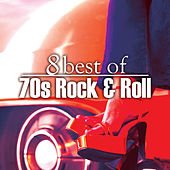 8 Best of 70s Rock n' Roll de Various Artists