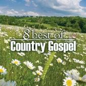 8 Best of Country Gospel de Various Artists