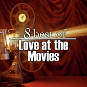 8 Best of Love at the Movies by The Countdown Singers