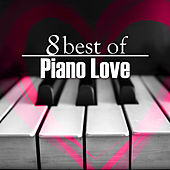 8 Best Of Piano Love von Steve Quinzi