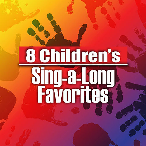 8 Best Children's Sing-a-long Favorites by The Countdown Kids