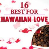 16 Best Hawaiian Love by The Starlite Singers