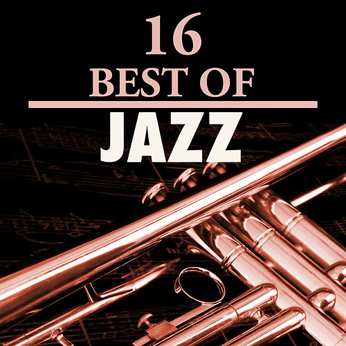 16 Best of Jazz by Various Artists