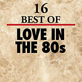 16 Best of Love in the 80's by The Countdown Singers