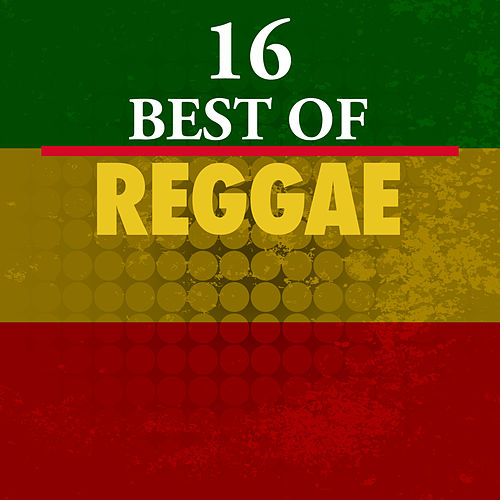 16 Best of Reggae by Various Artists