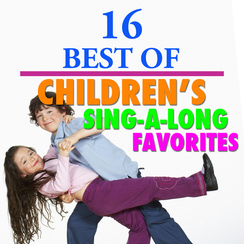 16 Best Children's Sing-a-long Favorites by The Countdown Kids