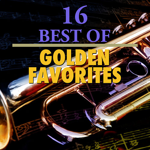 16 Best Golden Favorites by 101 Strings Orchestra