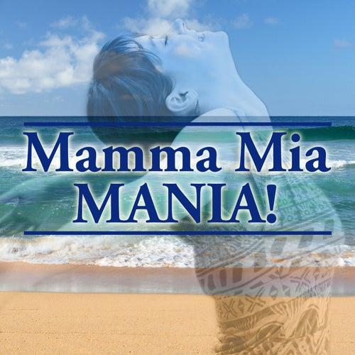 Mamma Mia Mania by The Starlite Singers