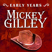 Early Years: Mickey Gilley de Mickey Gilley
