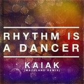 Rhythm Is A Dancer (Mazeland Remix) de Kaiak