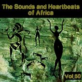 The Sounds and Heartbeat of Africa,Vol.50 by Various Artists