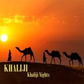 Khaliji Nights by Khaliji