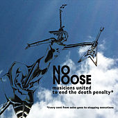 No Noose: Musicians United to End the Death Penalty by Various Artists