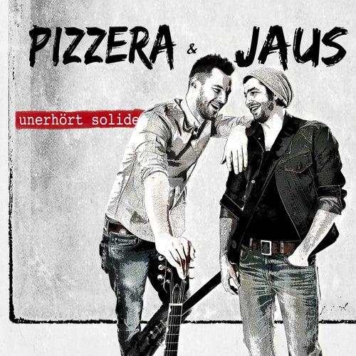 Unerhört Solide von Pizzera & Jaus