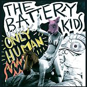 Only Human by The Battery Kids