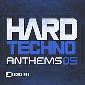 Hard Techno Anthems, Vol. 05 - EP von Various Artists