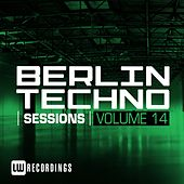 Berlin Techno Sessions, Vol. 14 - EP by Various Artists
