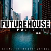 Future House, Vol. 2 - EP de Various Artists