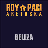 Beleza (Remastered) by Aretuska