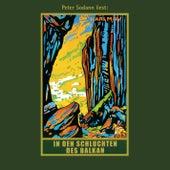 In den Schluchten des Balkan - Karl Mays Gesammelte Werke, Band 4 (Ungekürzte Lesung) von Karl May