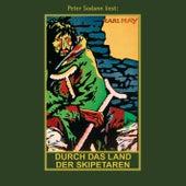 Durch das Land der Skipetaren - Karl Mays Gesammelte Werke, Band 5 (Ungekürzte Lesung) von Karl May