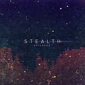 Stealth Epilogue by Various Artists
