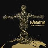 Wir sind Gott by Hämatom