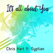 It's All About You de Chris Hart