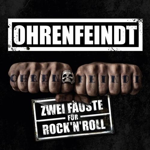 Zwei Fäuste für Rock'n'Roll by Ohrenfeindt