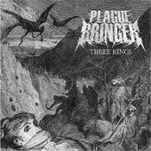 Three Kings di Plague Bringer