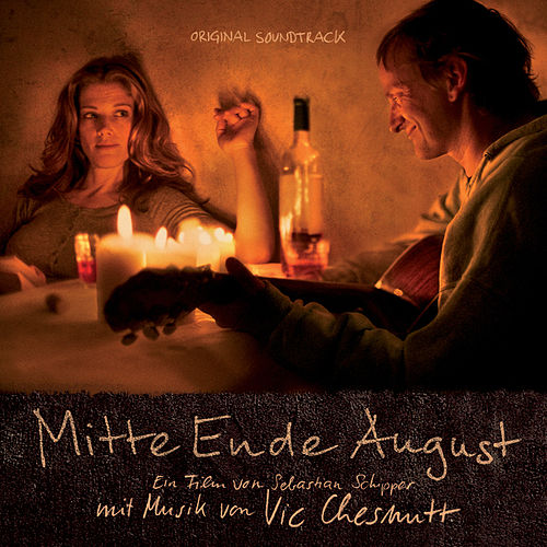 Mitte Ende August (Original Motion Picture Soundtrack) by Vic Chesnutt