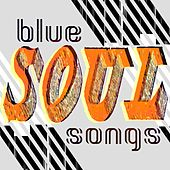 Blue Soul Songs de Various Artists