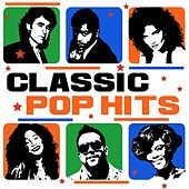 Classic Pop Hits by Various Artists