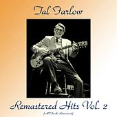 Remastered Hits Vol. 2 (Remastered 2017) de Tal Farlow